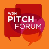 WDN Pitch Forum